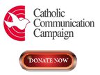 Donate now to the Catholic Communication Campaign. Thank you!